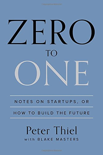 "Review of ""Zero to One"""