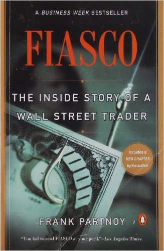 "Review of Fiasco ""The Inside Story of a Wall Street Trader"""