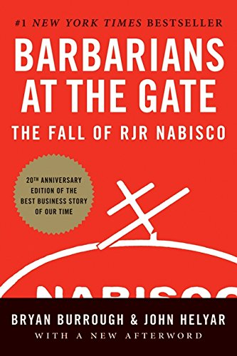 """""""Barbarians at the Gate: The Fall of RJR Nabisco"""""""