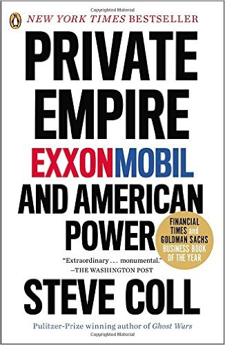 """Private Empire: ExxonMobil and American Power"""