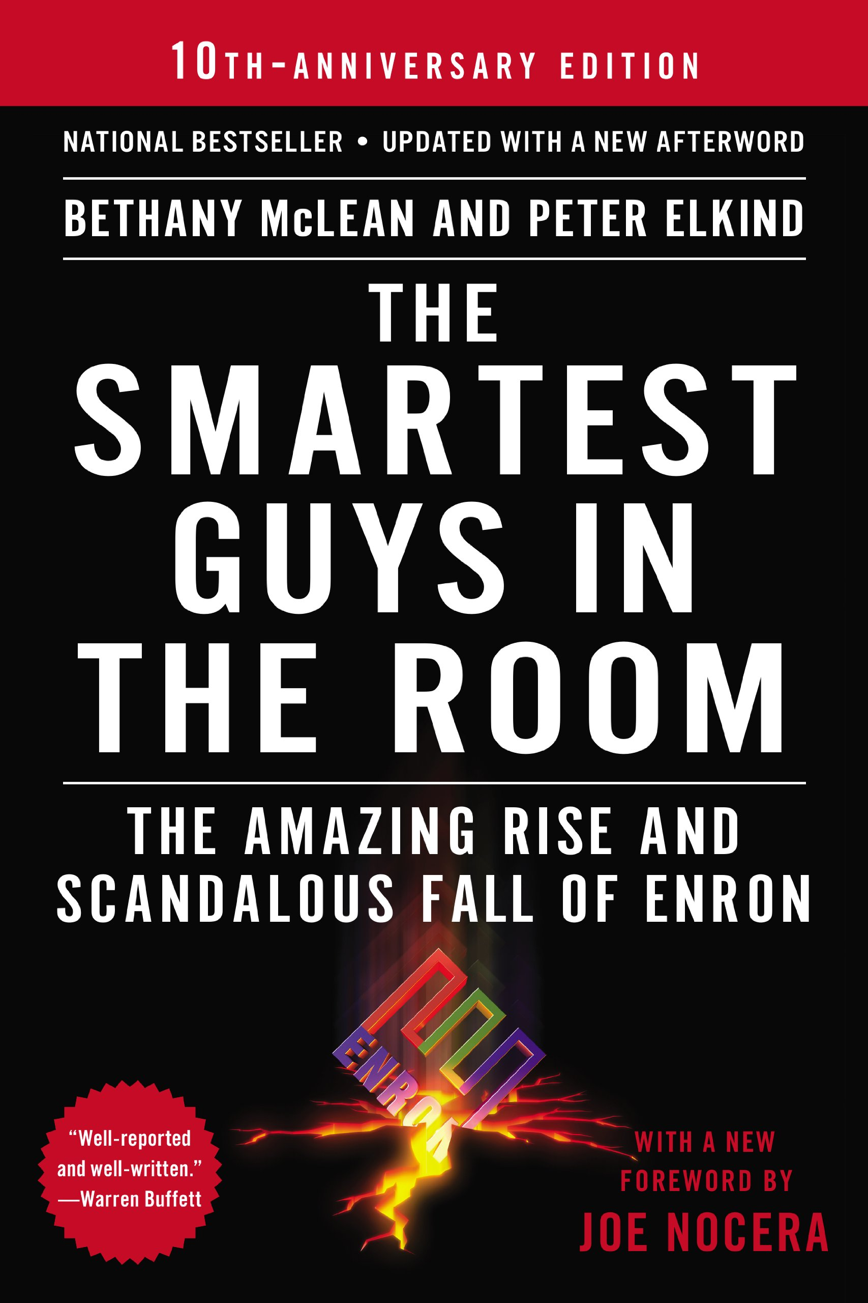 """""""The Smartest Guys in the Room: The Amazing Rise and Scandalous Fall of Enron"""""""