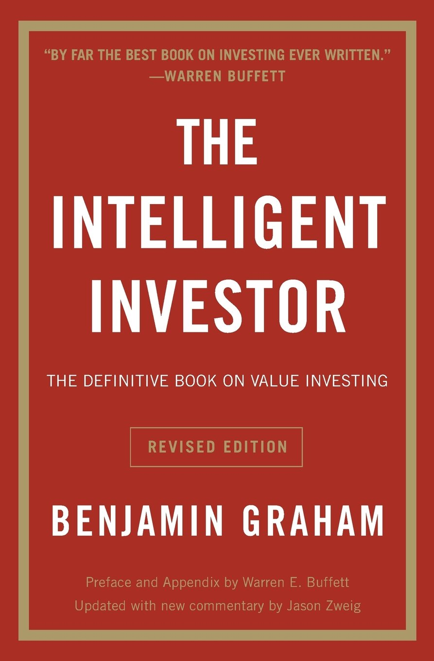 """""""The Intelligent Investor: The Definitive Book on Value Investing"""""""