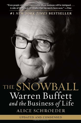 """The Snowball: Warren Buffett and the Business of Life"""