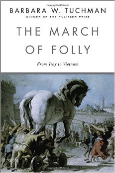 Review of The March of Folly: from Troy to Vietnam