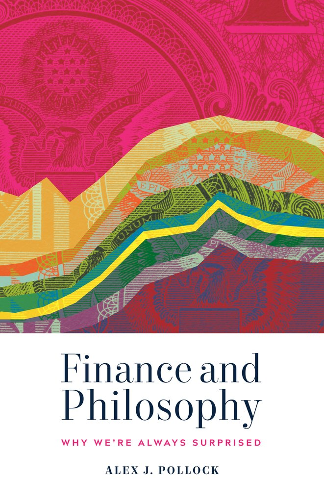 Finance and Philosophy: Why We're Always Surprised